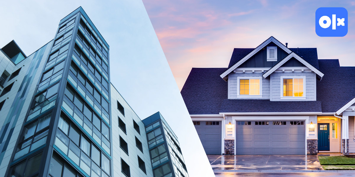 Apartments Vs Houses: What's your choice?