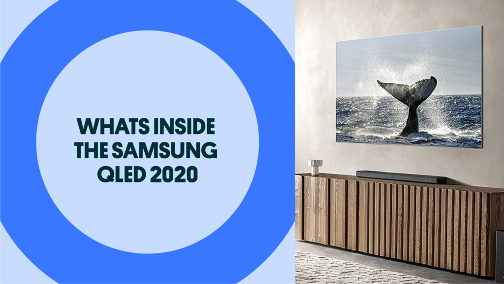 Whats Inside The Samsung QLED 8K TV 2020