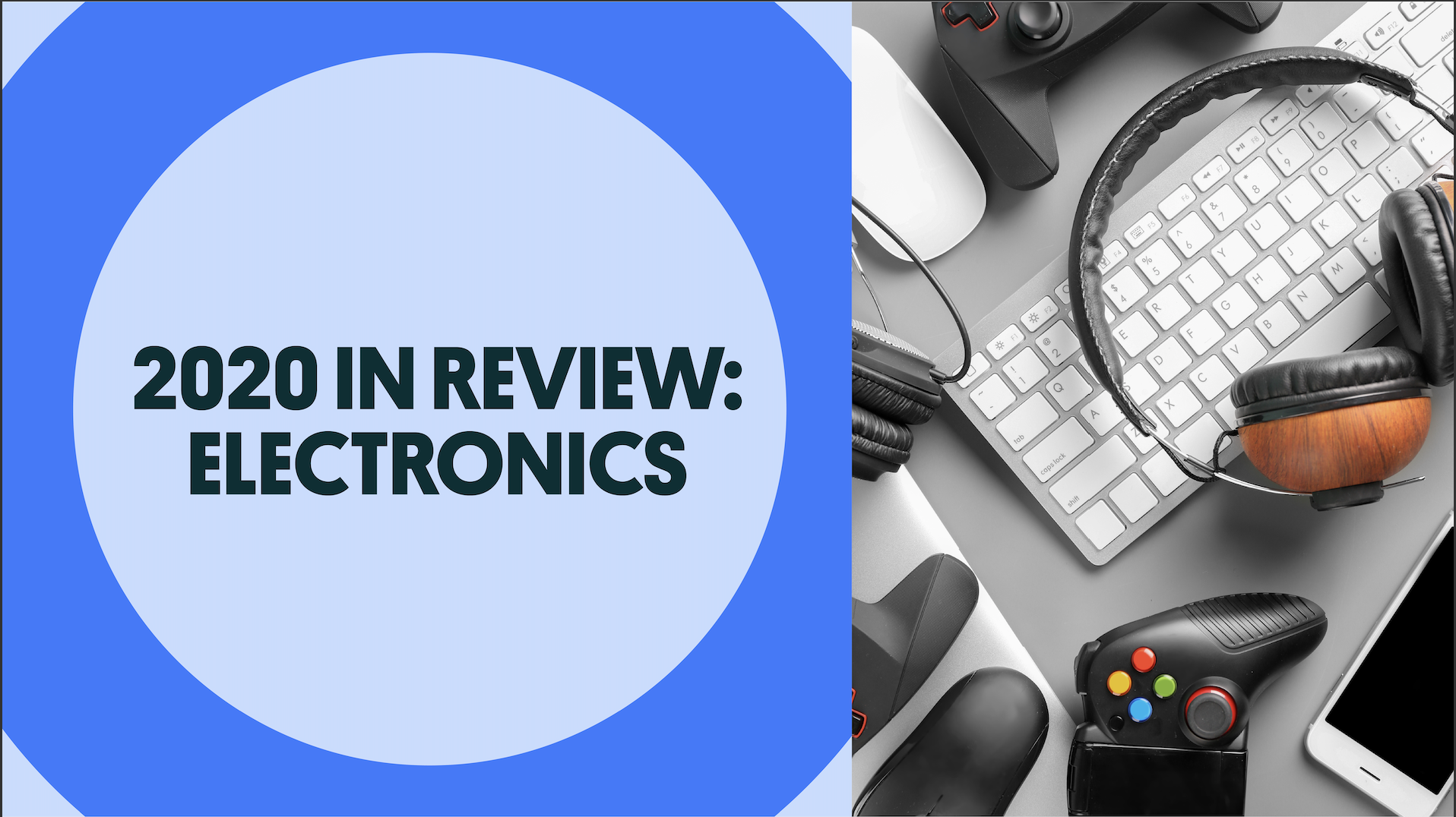 2020 In Review: Electronics