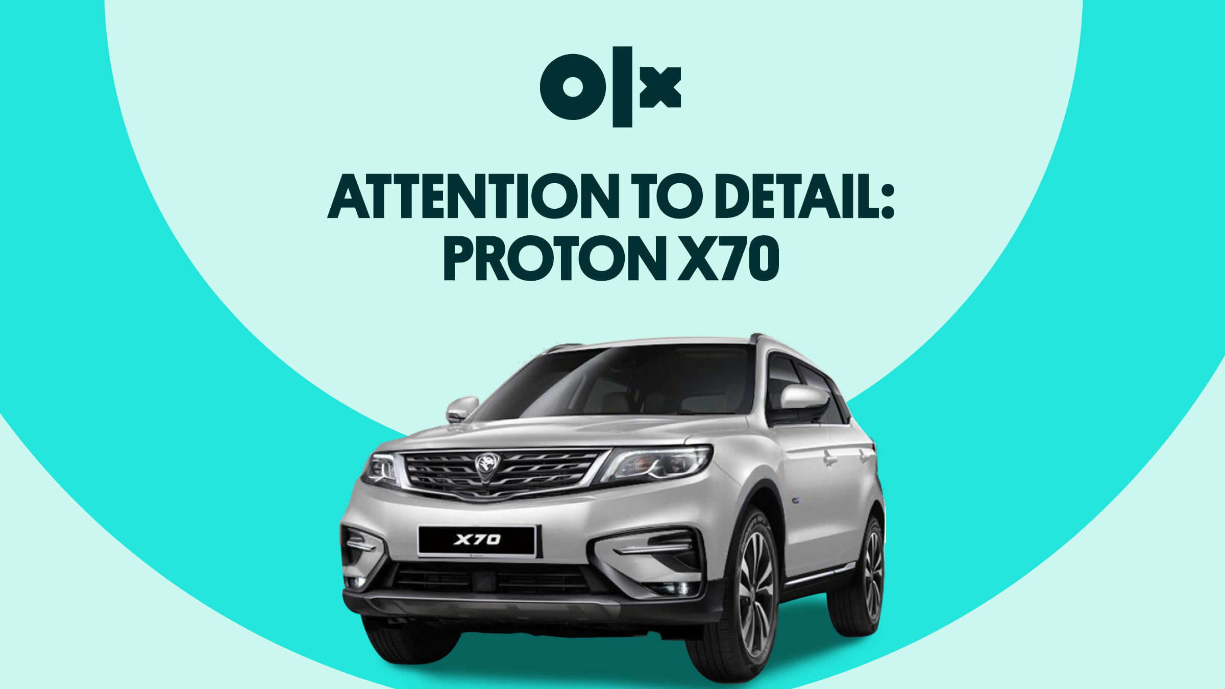 Attention to Detail: Proton X70