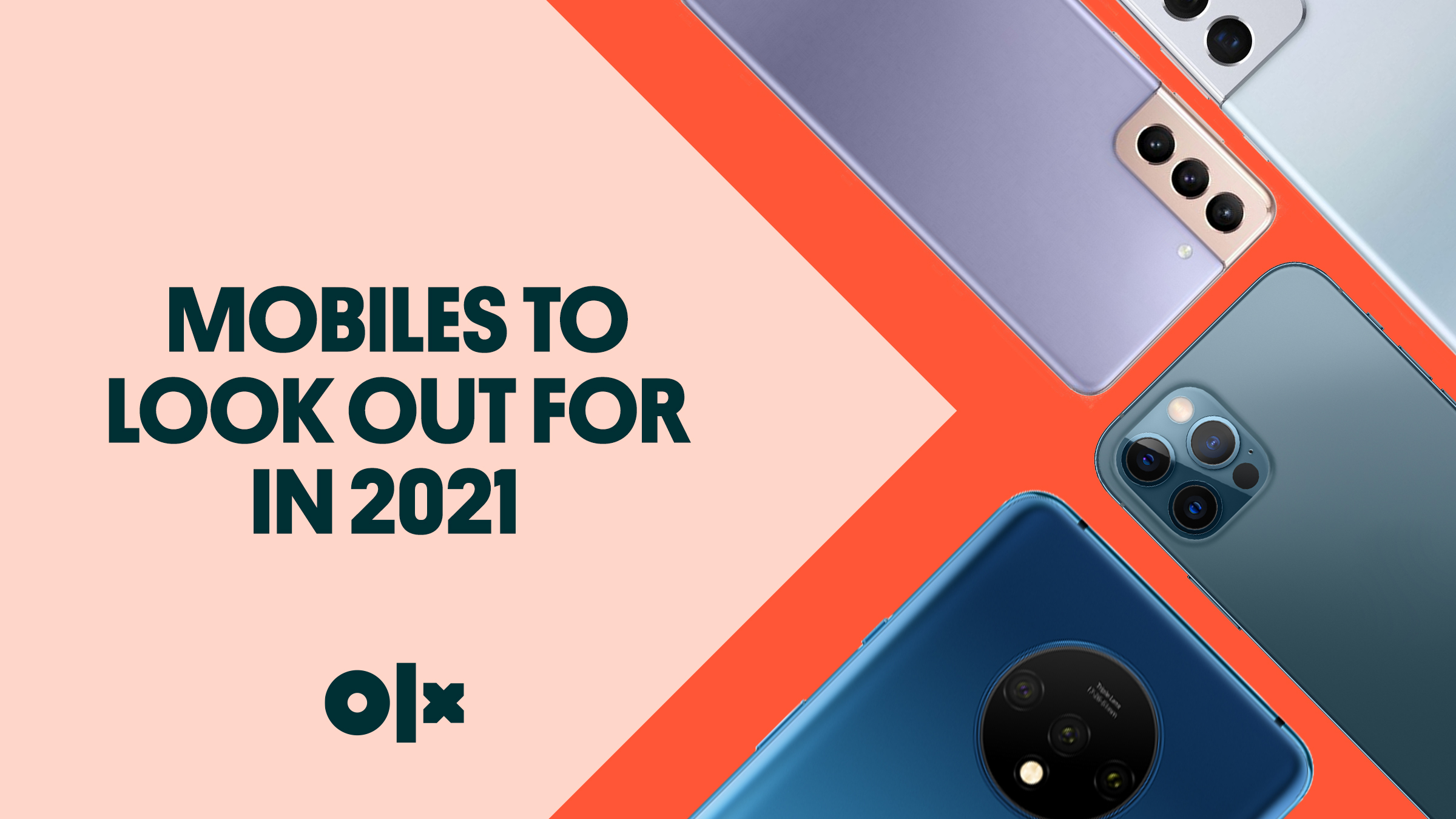 Mobiles To Look Out For in 2021
