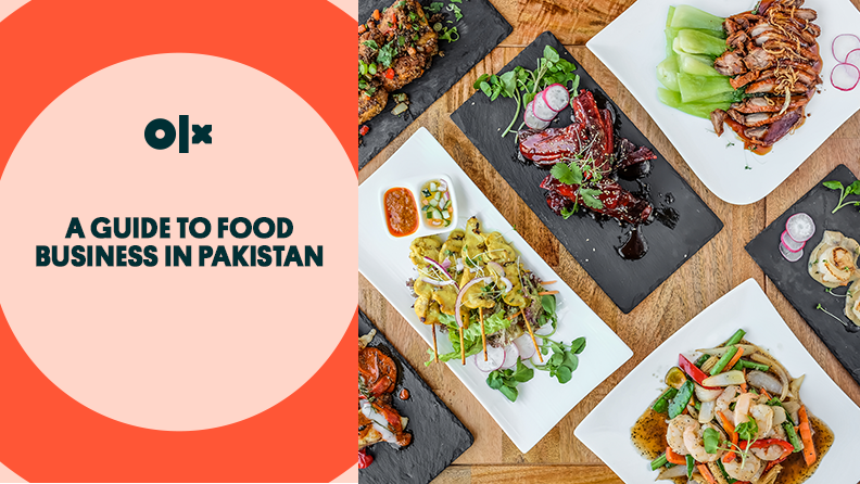 A Guide to Food Business in Pakistan