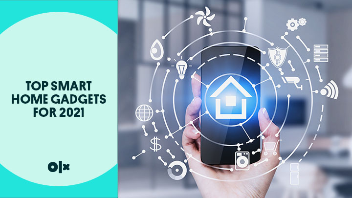 Top Smart Home Gadgets For 2021