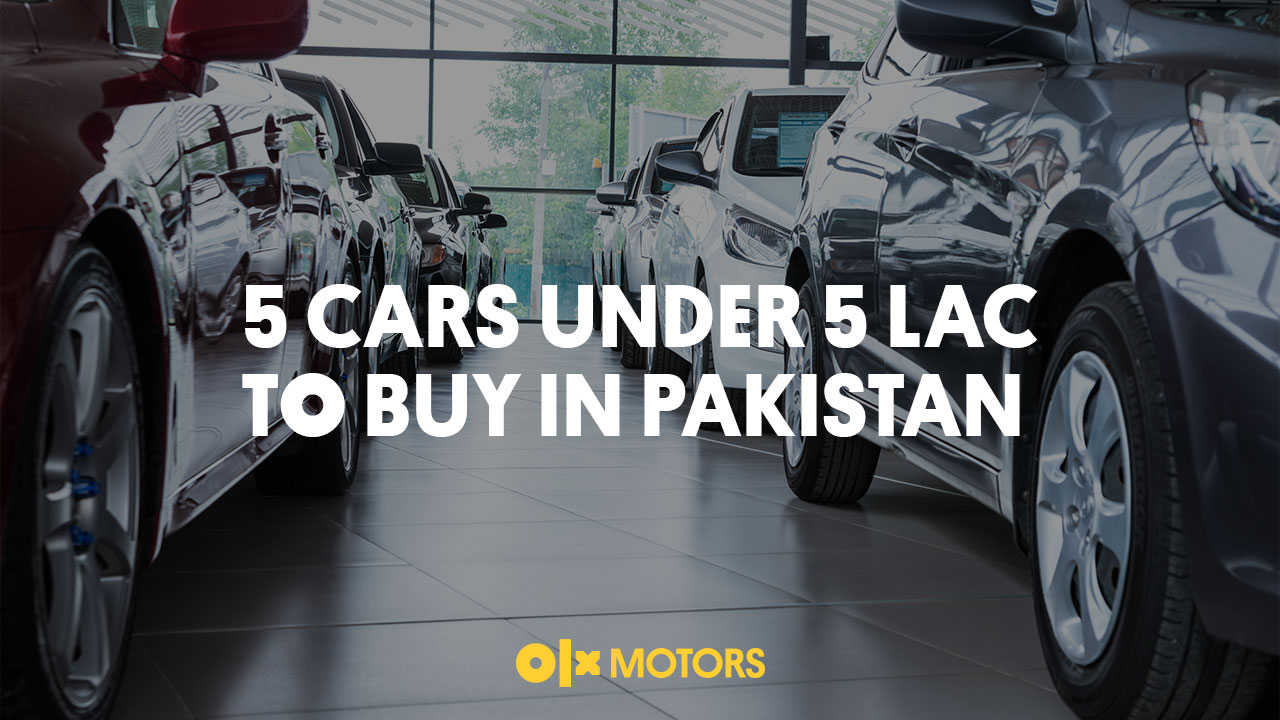 5 Cars Under PKR 5 Lac To Buy In Pakistan