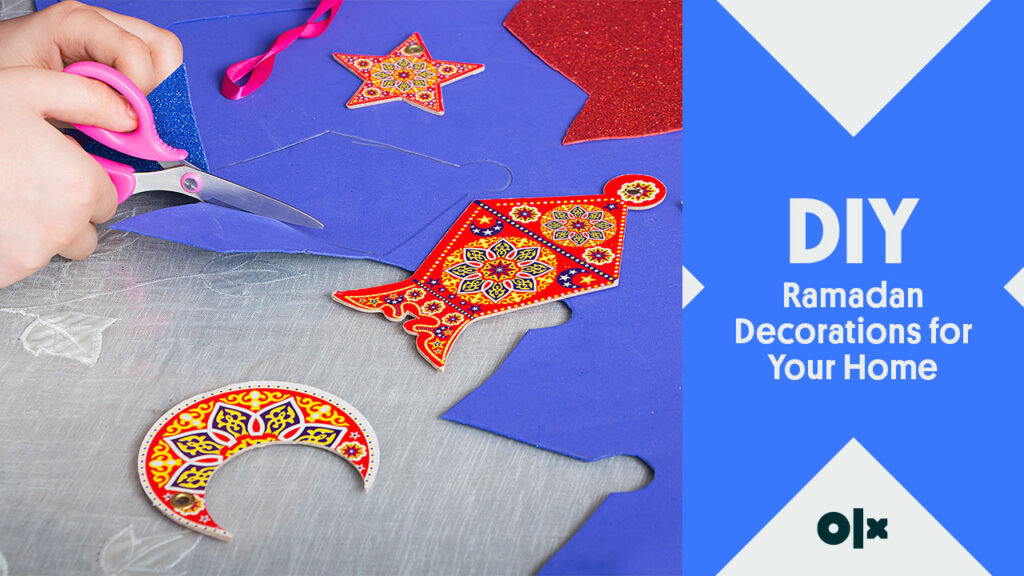 DIY Ramadan Decorations for Your Home