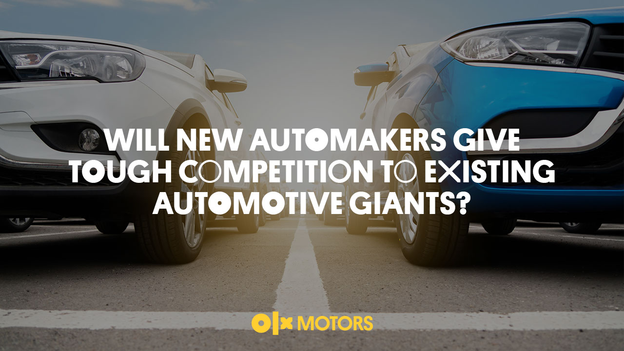 Will New Automakers Give Tough Competition To Existing Automotive Giants?