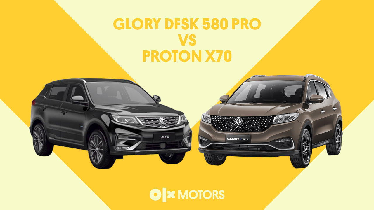 Glory DFSK 580 Pro Vs Proton X70