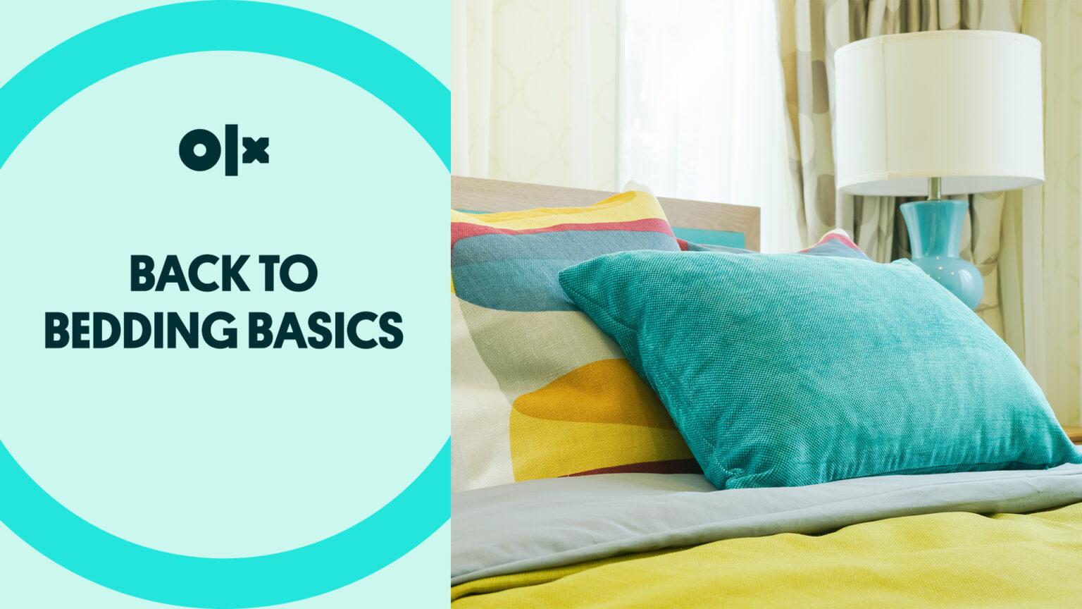 Back to Bedding Basics